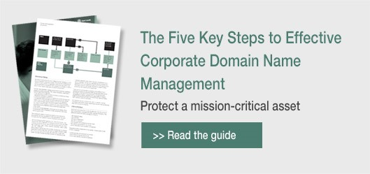 The five key steps to effective corporate domain name management